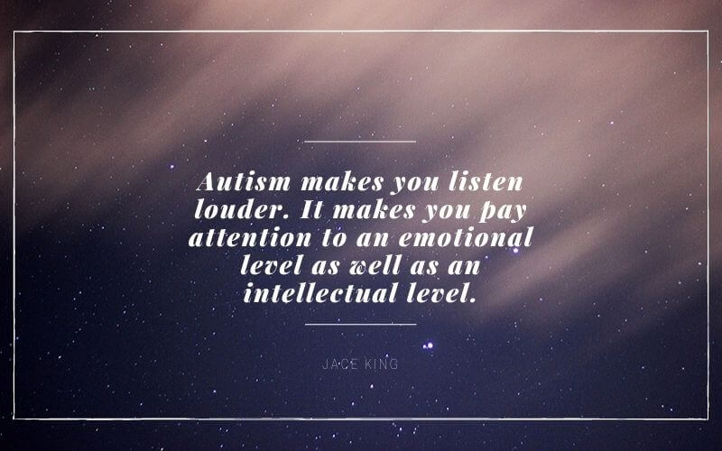 Jace King quotes for autism