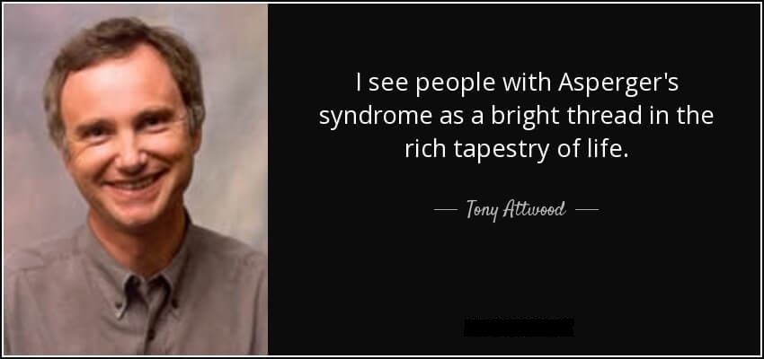 Tony Attwood and ADHS spectrum sayings